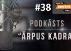 Video: #38 <i>Ārpus Kadra:</i> Nesaprotamais LFF kongress, Dairis NBA, OHL play-off intrigas
