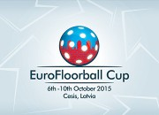"""""""Rubenei"""" un """"Lekringam"""" izšķirošā cīņa par <i>EuroFloorball Cup</i>"""