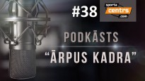 #38 <i>Ārpus Kadra:</i> Nesaprotamais LFF kongress, Dairis NBA, OHL play-off intrigas