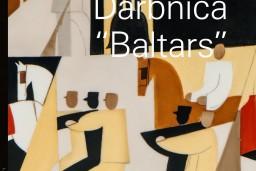 """""""Neputna"""" sērijā """"Latvijas mākslas klasika"""" iznāk grāmata par darbnīcu """"Baltars"""""""