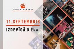 11.septembrī - Dailes teātra IZDEVĪGĀ DIENA!