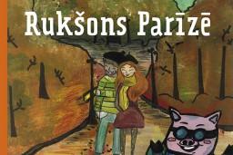 """""""Mansards"""" izdevis ceļvedi bērniem  """"Rukšons Parīzē"""""""