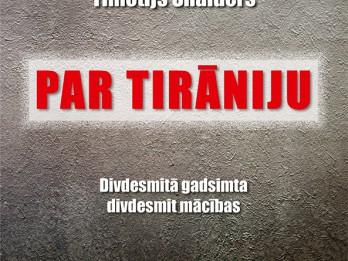 """Apgāds """"Jumava"""" laidis klajā izcilā amerikāņu vēsturnieka   Timotija Snaidera grāmatu """"Par tirāniju"""""""
