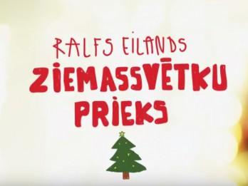 Video: Ralfa Eilanda ZIEMASSVĒTKU PRIEKS