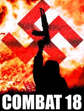 Slepenā organizācija, kas māk sev piesaistīt uzmanību - Combat 18