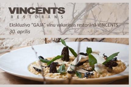 Ekskluzīvo GAJA vīnu vakariņas restorānā Vincents