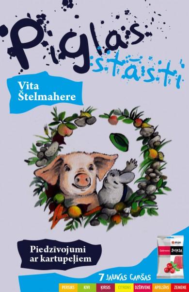 Iznākusi jau trešā grāmata sivēntiņa Piglas stāstu sērijā
