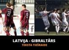 Teksta tiešraide: Latvija - Gibraltārs 3:1, spēle galā