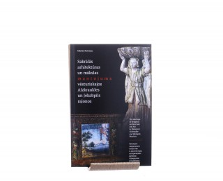"""Apgādā """"Neputns"""" klajā nāk Mārītes Putniņas grāmata """"Sakrālās arhitektūras un mākslas mantojums vēsturiskajos Aizkraukles un Jēkabpils rajonos"""""""