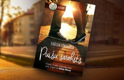 """""""Puišu saraksts"""" - Emīlijas Lokhārtas romāns pusaudžiem un viņu vecākiem!"""